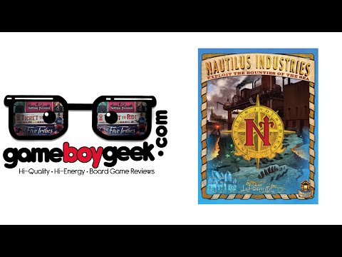 Nautilus Industries Review with the Game Boy Geek