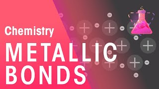 What Are Metallic Bonds? | Properties of Matter | Chemistry | FuseSchool