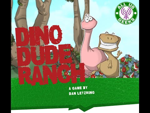 All Us Geeks Initial Impressions: Dino Dude Ranch