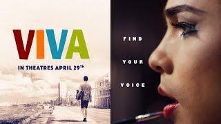 Viva  Official Trailer