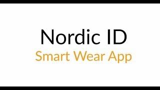 Nordic ID Smart Wear App