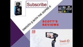 Zhiyun Smooth Q GoPro Hero 6