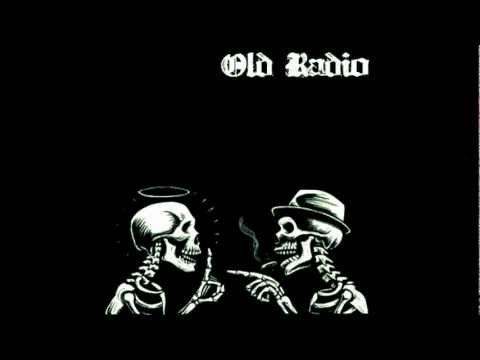 Old Radio - Anarchists Anonymous