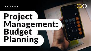 Project Management Budget Planning - Project Management Basics (lesson 9) - GoSkills.com