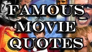 Famous Movie Quotes - Can You Name The Films?