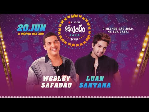 [LIVE] Luan Santana e Wesley Safadão #WSeLuanNoSaoJoaoDaVila