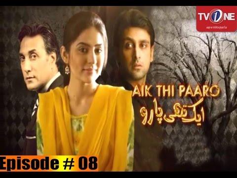 Aik Thi Paaro | Episode 08 | Full HD | TV One Classics | Romantic  Drama | 2013