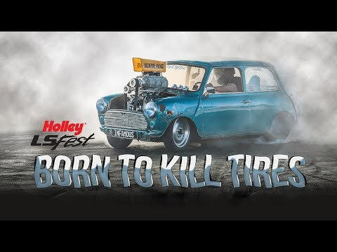 Born to Kill Tires - 77' Blown LS Austin Mini - LS Fest West