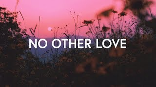Red Rocks Worship ~ No Other Love (Lyrics)