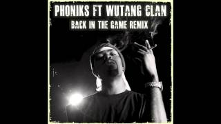 Back In The Game   Wu Tang (Phoniks Remix)