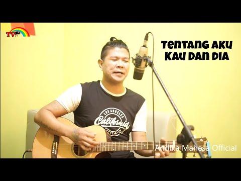 , title : 'Tentang Aku Kau dan Dia (Live Accoustic Cover) By Babang Tamvan'