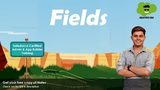 What are Fields in Salesforce? | How to create a Field in Salesforce?
