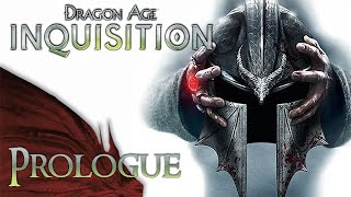 Mr. Odd - Let's Play Dragon Age: Inquisition - Prologue - Keep Choices Summarized w/ Video