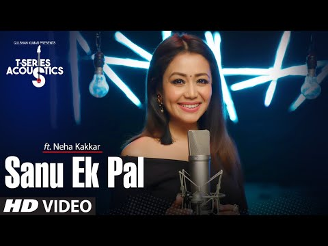 Sanu Ek Pal hindi video song