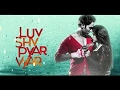 Luv Shuv Pyar Vyar Songs