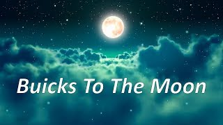Buicks To The Moon