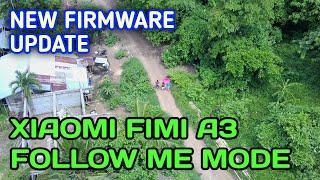 FOLLOW ME FEATURE | SMART DRONE XIAOMI FIMI A3 | NEW FIRMWARE UPDATE OF FIMI A3 | PONTEVEDRA CAPIZ