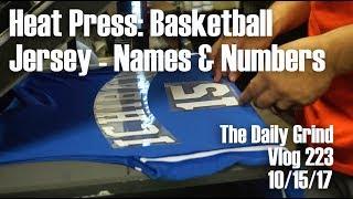Heat Press: Basketball Jersey - Names & Numbers (Vlog 223)