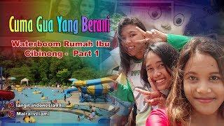 Waterboom Rumah Ibu - Cuma Gua Yang Berani,, Vlog : Maira Viliami Part 1