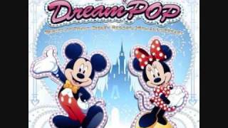 Supercalifragilisticexpialidocious - Disney's Dream Pop