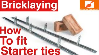 BRICKLAYING HOW TO FIT STARTER TIES