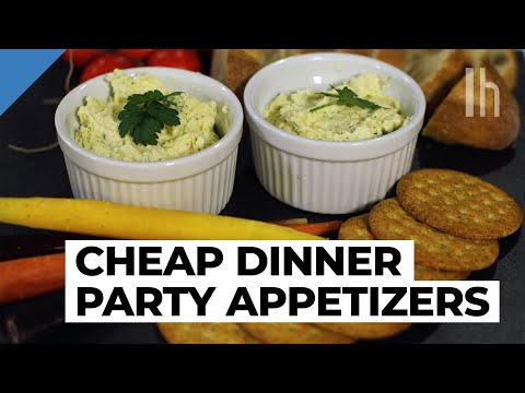 How to Throw a Cheap Dinner Party: Appetisers