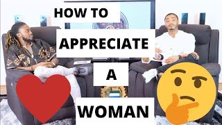 Guys Chat: How To Appreciate A Woman