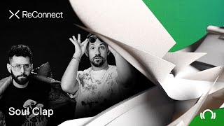 Soul Clap - Live @ ReConnect: Deep House 2020