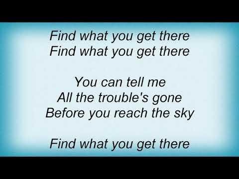 Bang Gang - Find What You Get Lyrics