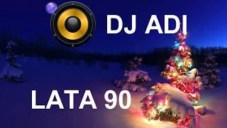 🎧🎧🔥SKŁADANKA SZALONE LATA 90 !!! Prezetuje DJ ADI🔥🎧🎧