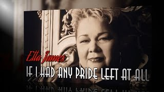 Etta James - If I Had Any Pride Left At All (SR)