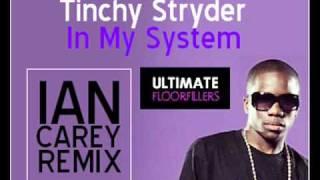 Tinchy Stryder - In My System (Ian Carey REMIX)