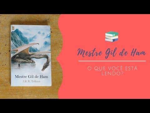 MESTRE GIL DE HAM - J.R.R. Tolkien  ** O que você está lendo? #8 ** (resenha de criança)