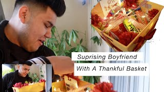 SURPRISING BOYFRIEND WITH THANKFUL BASKET *CUTE*