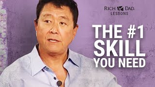 The #1 Most Important Skill You NEED To Be SUCCESSFUL -Robert Kiyosaki