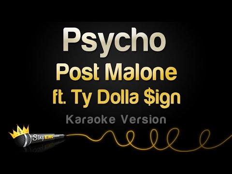 Post Malone ft. Ty Dolla $ign - Psycho (Karaoke Version)