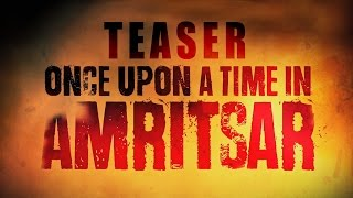 Once Upon A Time In Amritsar Teaser  Dilpreet Dhillon