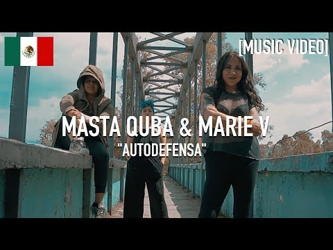 Masta Quba & Marie V - Autodefensa [ Music Video ]