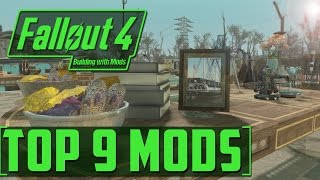 TOP 9 SETTLEMENT BUILDING MODS - FALLOUT 4 - Building With Mods