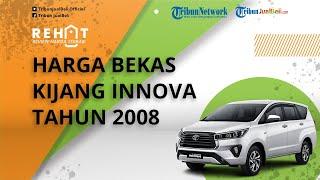 REHAT: Toyota Kijang Innova Tahun 2008 Mulai Rp90 Jutaan, Cek Harga Bekasnya