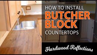 How to Install Butcher Block Countertops — Hardwood Reflections Kitchen Update
