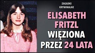 ELISABETH I JOSEF FRITZL  | KAROLINA ANNA
