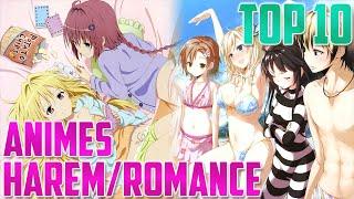 Top 10   Los 10 mejores Animes de Harem/Romance