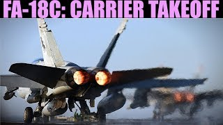 FA-18C Hornet: Carrier Hook Up & Take Off (with burners) Tutorial | DCS WORLD
