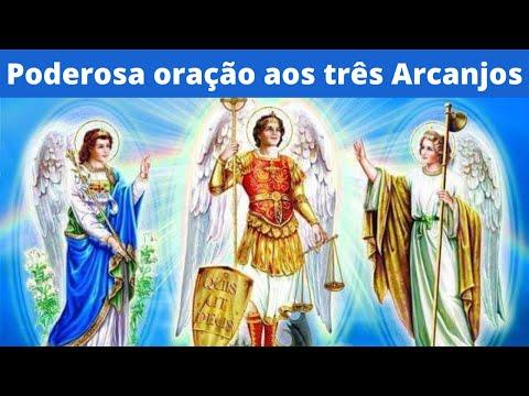 Poderosa orao aos trs Arcanjos So Miguel, So Rafael e So Gabriel.