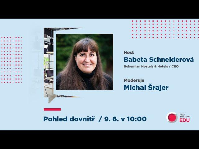 HOTV: Pohled dovnitř s Babetou Schneiderovou
