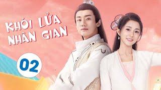 Phim Bộ Cổ Trang Hay 2020 | KHÓI LỬA NHÂN GIAN HOA TIỂU TRÙ - Tập 02 ( Thuyết Minh )