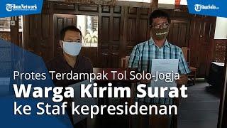 Protes Terdampak Proyek Tol Solo-Jogja, Warga Layangkan Surat ke Staf Kepresidenan