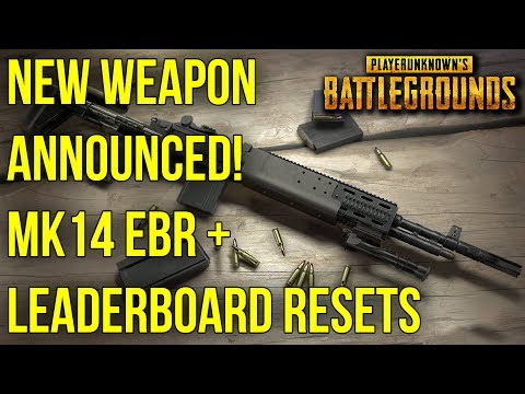 NEW WEAPON ANNOUNCED! MK14 EBR + LEADERBOARD RESET UPDATE -