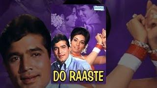 Do Raaste 1969  Hindi Full Movie  Rajesh Khanna  Mumtaz  60s Superhit Bollywood Movie